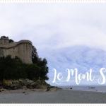 <span>Destination</span> Le Mont St Michel