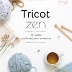 <span>Tricot Zen</span> Mon nouveau livre
