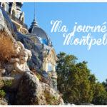 <span>Une journée</span> à Montpellier